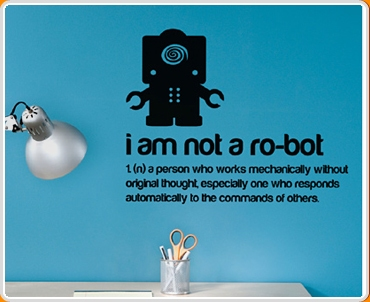I Am Not A Robot Quote Wall Sticker