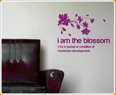 I Am The Blossom Quote Wall Sticker