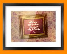 Always my Mum Heart Warmer Framed Print
