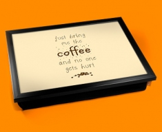 Bring the Coffee Typography Lap Tray