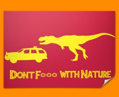Dont F With Nature Poster