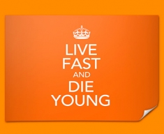 Keep Calm Live Fast Poster