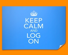 Keep Calm Log On Poster