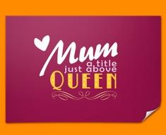 Mum Queen Typography Poster