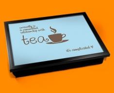 Tea Relationship Typography Lap Tray