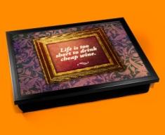 Life's Too Short Heart Warmer Cushion Lap Tray